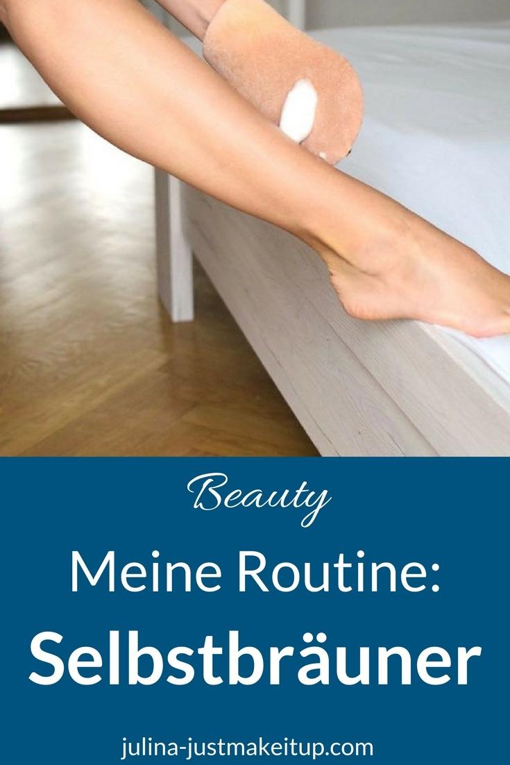 Meine Selbstbräunerroutine Natürlich Braun in den Sommer Beautyblog
