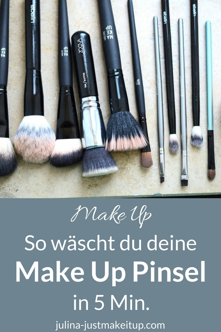 wie du deine makeup pinsel in 5 minuten reinigst just make it up by julia. Black Bedroom Furniture Sets. Home Design Ideas