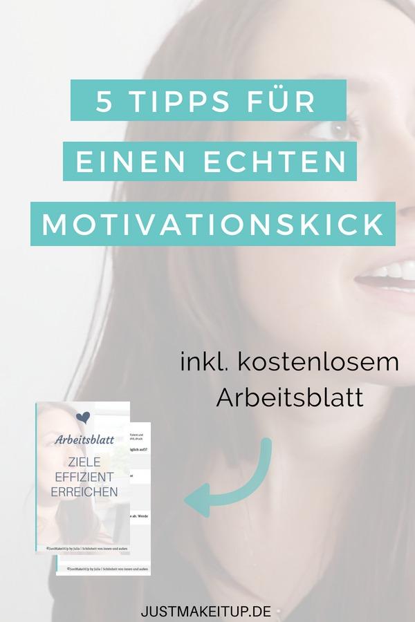 5 Tipps für einen echten Motivations-Kick (inkl. Arbeitsblatt ...